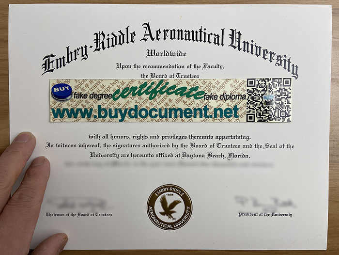 ERAU diploma, ERAU degree, fake degree, fake diploma, buy diploma, university, transcript, certificate, Official seal, foil stamp, sample, Custom degree, graduate, How to quickly obtain Embry--Riddle Aeronautical University diploma certificate? Which website sells Embry--Riddle Aeronautical University degree certificates?