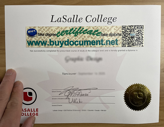 LaSalle College, sale diploma, fake diploma, fake degree, fake certificate, fake transcript, buy degree, buy  diploma, foil stamp, foil seal,